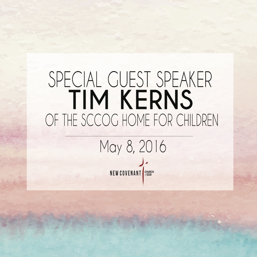 Guest Speaker Tim Kearns: Director of the South Carolina Church of God Home for Children